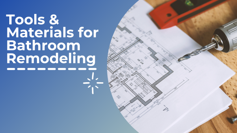 Tools & Materials for Bathroom Remodeling
